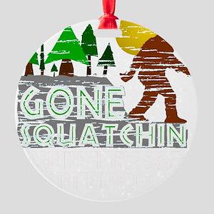 Distressed Original Gone Squatchin  Round Ornament