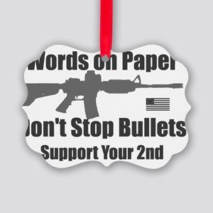 Words don't stop bullets Grey AR- Picture Ornament
