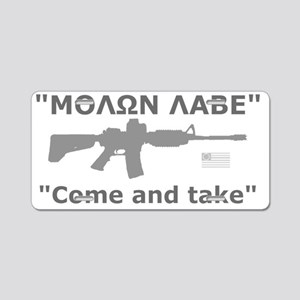 Come and Take Grey AR-15 re Aluminum License Plate