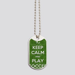 Keep Calm and Play Soccer Dog Tags