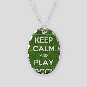 Keep Calm and Play Soccer Necklace Oval Charm