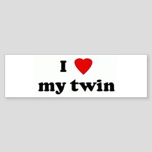 I Love my twin Bumper Sticker