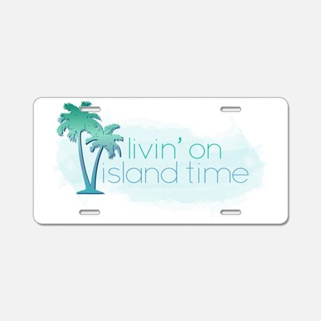 Island Time Aluminum License Plate