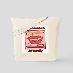 Dental Assistants Tote Bag