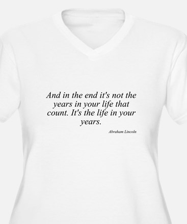 Abraham Lincoln quote 8 T-Shirt