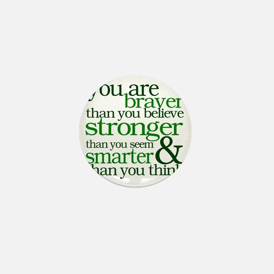 You are stronger than you seem Mini Button