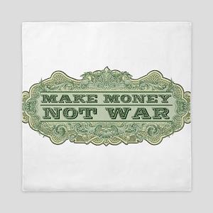 Make Money Not War Queen Duvet