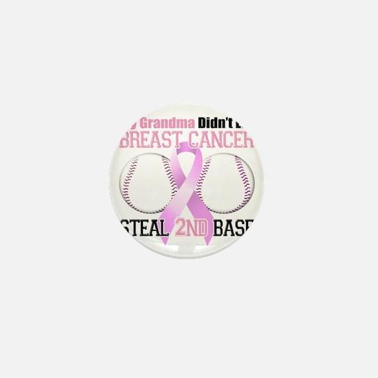 Grandma Didnt Let Breast Cancer Steal  Mini Button