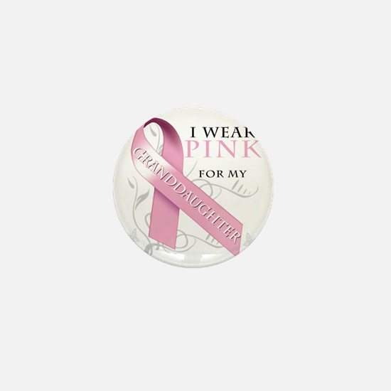 I Wear Pink for my Granddaughter Mini Button