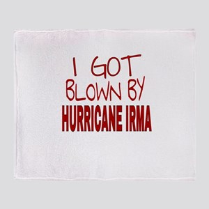 I GOT BLOWN BY HURRICANE IRMA Throw Blanket