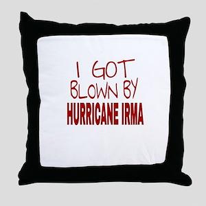 I GOT BLOWN BY HURRICANE IRMA Throw Pillow