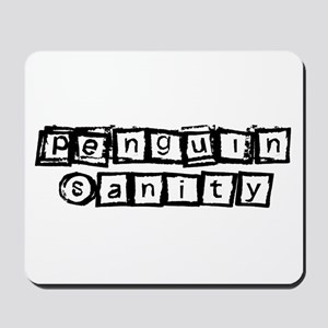 Penguin Sanity Mousepad
