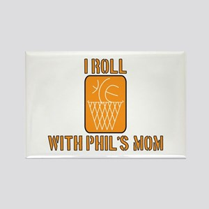 I Roll with Phil's Mom 2007 Rectangle Magnet