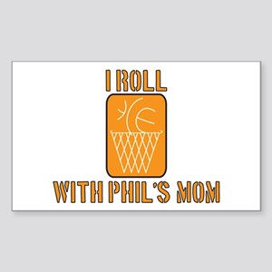 I Roll with Phil's Mom 2007 Rectangle Sticker