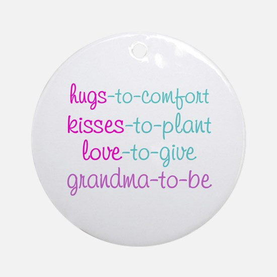 grandma to be Ornament (Round)