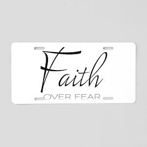 Faith over Fear Aluminum License Plate