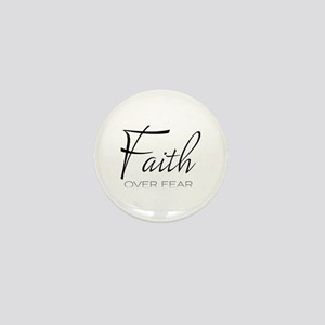 Faith over Fear Mini Button