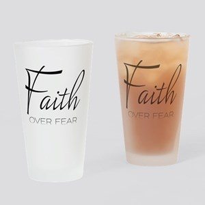 Faith over Fear Drinking Glass