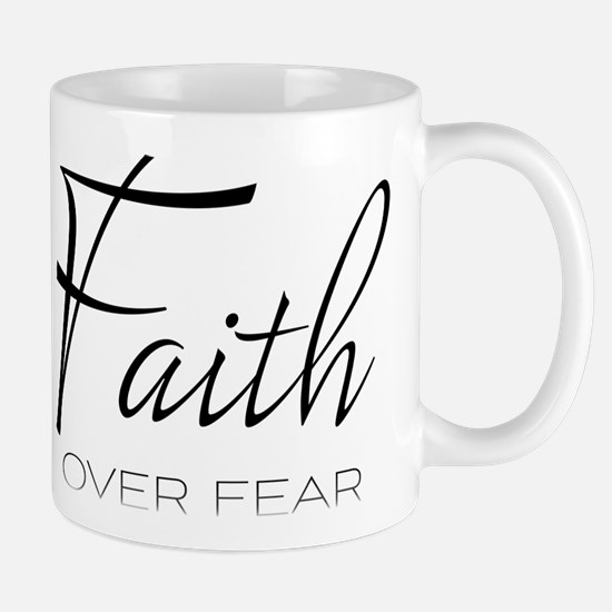 Faith over Fear Mugs