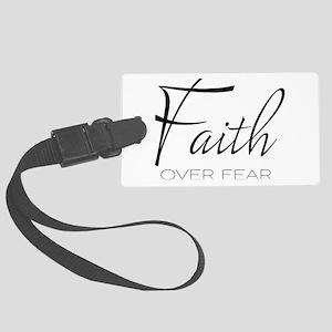 Faith over Fear Luggage Tag