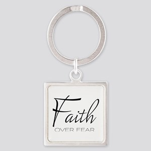 Faith over Fear Keychains
