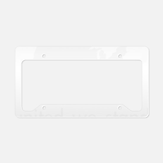 United we stand License Plate Holder
