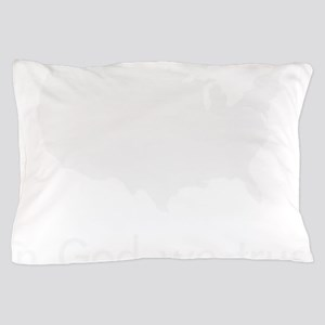 In God we trust Pillow Case