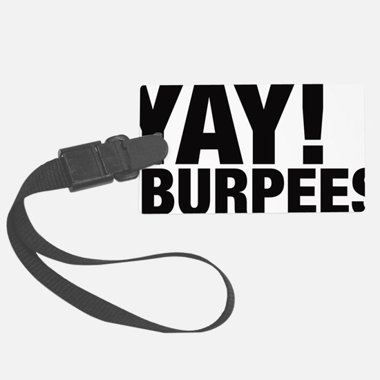 Yay Burpees Luggage Tag