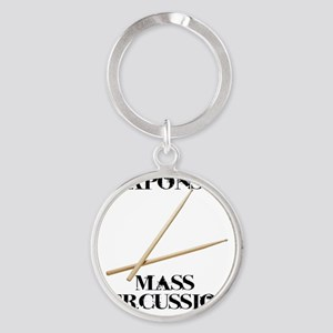 Weapons of Mass Percussion Round Keychain