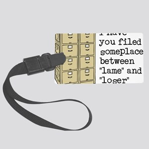 Filed Between Lame And Loser Fun Large Luggage Tag