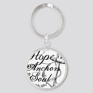 Hope Anchors the Soul Heb. 6:19 Round Keychain