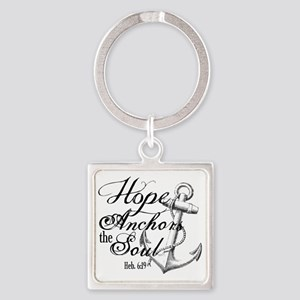 Hope Anchors the Soul Heb. 6:19 Square Keychain