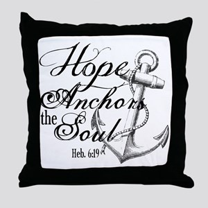 Hope Anchors the Soul Heb. 6:19 Throw Pillow