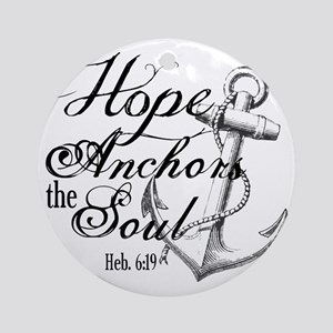 Hope Anchors the Soul Heb. 6:19 Round Ornament
