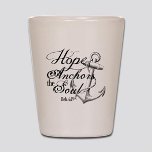 Hope Anchors the Soul Heb. 6:19 Shot Glass