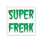 Super Freak Sticker