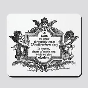 Ukulele Benediction Mousepad