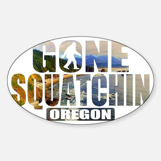 Gone Squatchin *Oregon - State Edit Sticker (Oval)