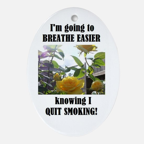 BREATHE EASIER QUIT SMOKING Oval Ornament