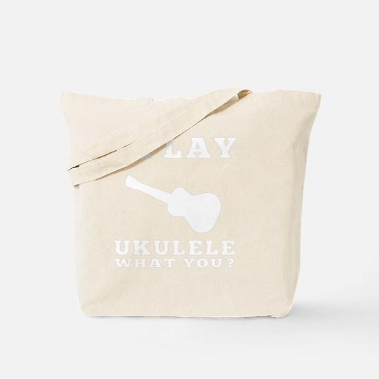 I Play Ukulele Tote Bag