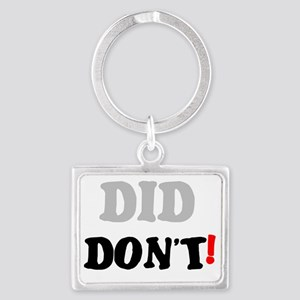 DID - DONT! Landscape Keychain