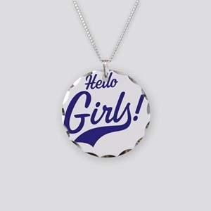 Hello Girls! Necklace Circle Charm