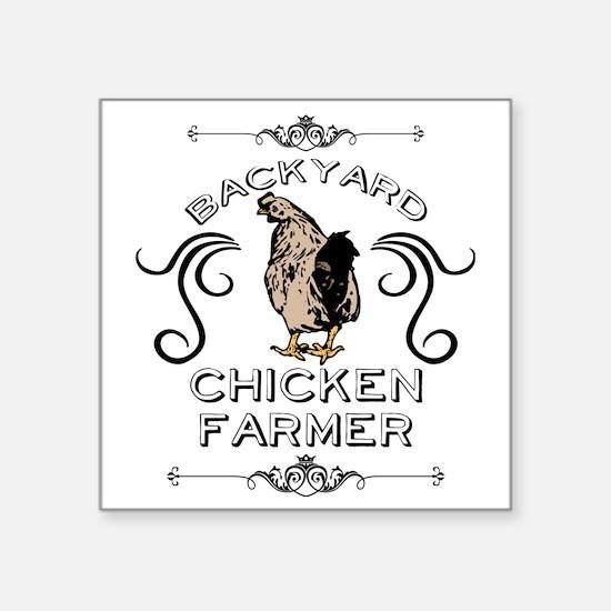 """Backyard Chicken Farmer Square Sticker 3"""" x 3"""""""