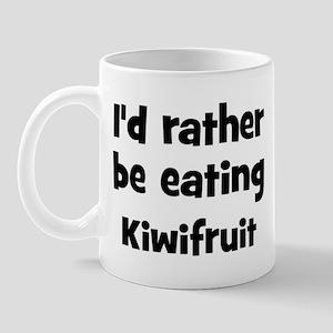 Rather be eating Kiwifruit Mug