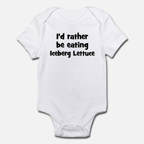 Rather be eating Iceberg Let Infant Bodysuit