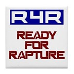 Ready For Rapture Tile Coaster