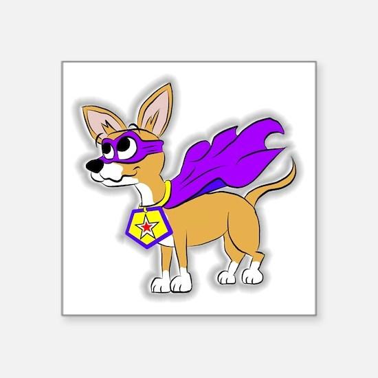 "Chihuahua Super Hero Square Sticker 3"" x 3"""
