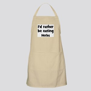 Rather be eating Herbs BBQ Apron