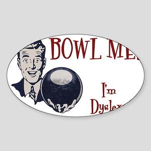 bowl-me-3-CAP Sticker (Oval)