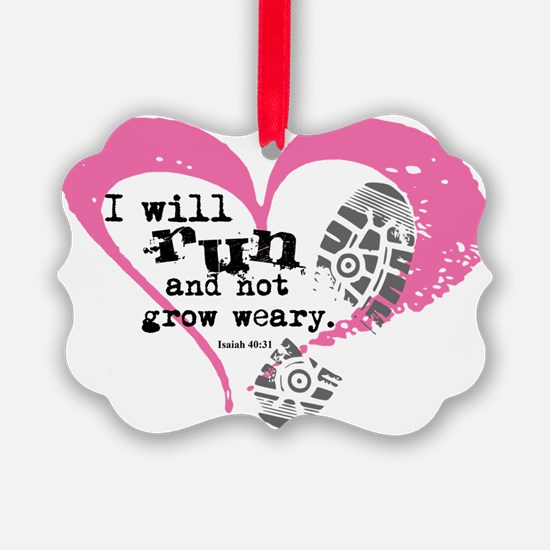 Run and Not Grow Weary Ornament